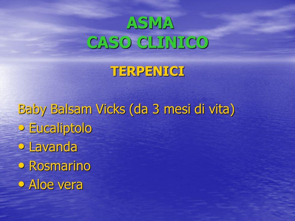 ASMA CASO CLINICO TERPENICI Baby Balsam Vicks (da 3 mesi di vita)