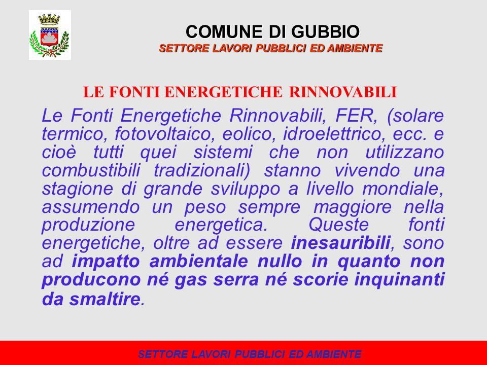 LE FONTI ENERGETICHE RINNOVABILI SETTORE LAVORI PUBBLICI ED AMBIENTE