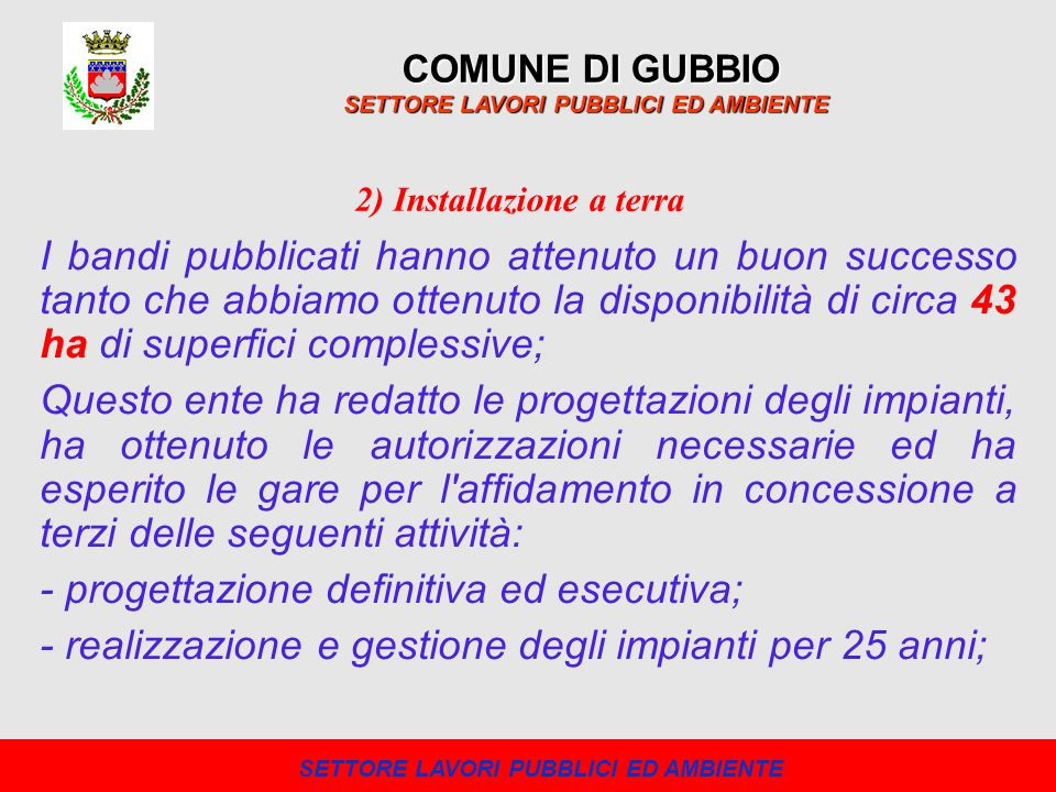 2) Installazione a terra SETTORE LAVORI PUBBLICI ED AMBIENTE