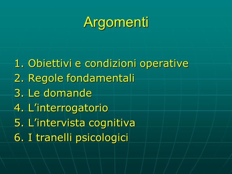 Argomenti 1. Obiettivi e condizioni operative 2. Regole fondamentali