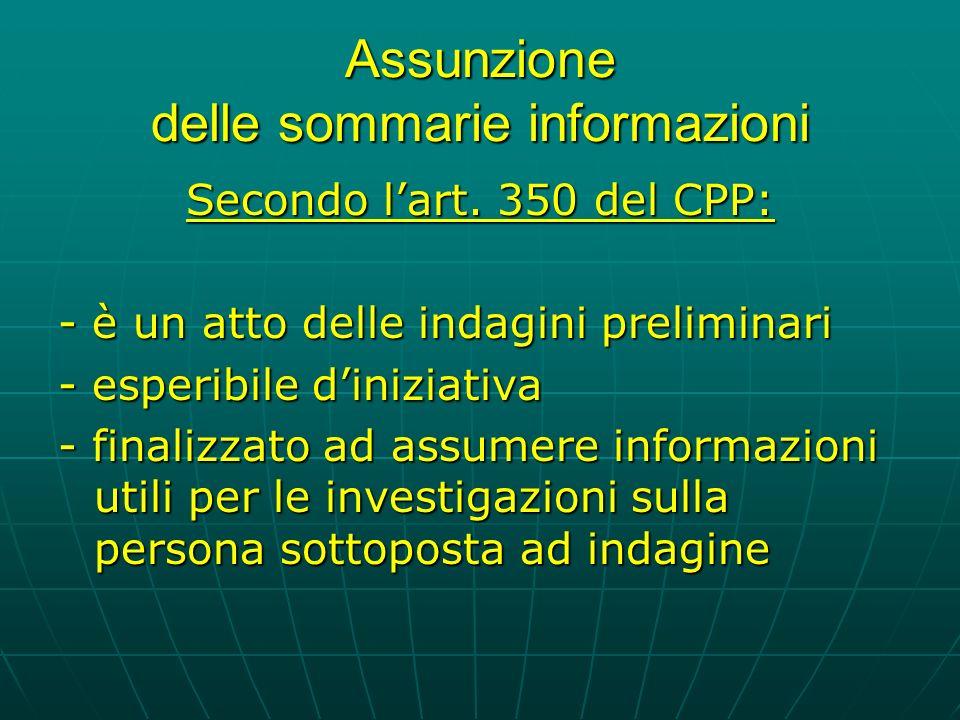 Assunzione delle sommarie informazioni