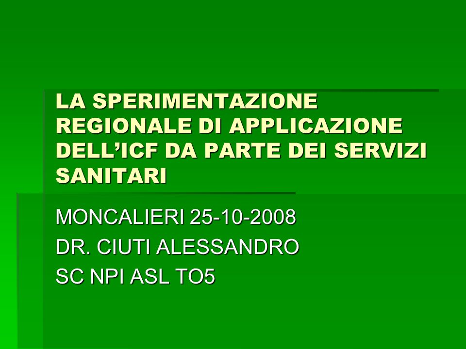 MONCALIERI 25-10-2008 DR. CIUTI ALESSANDRO SC NPI ASL TO5