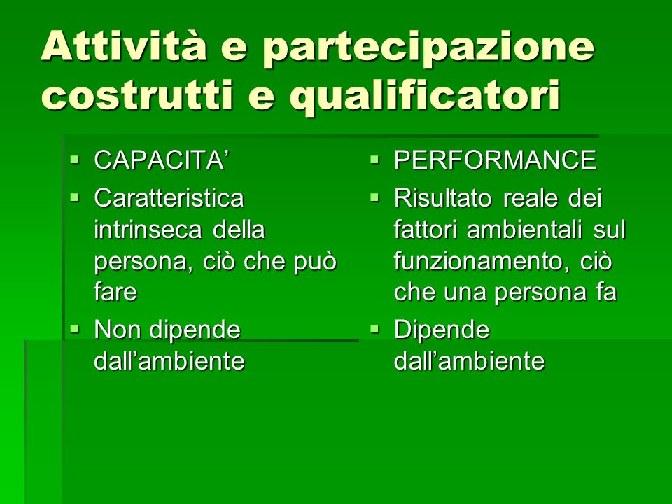 Attività e partecipazione costrutti e qualificatori