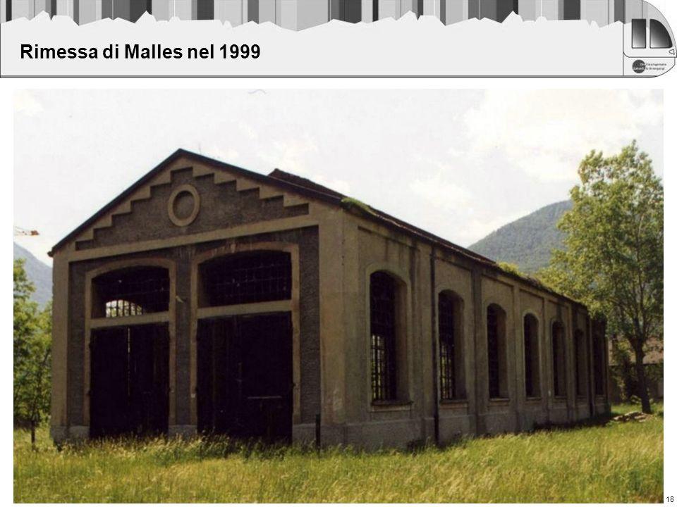 Rimessa di Malles nel 1999 18 18