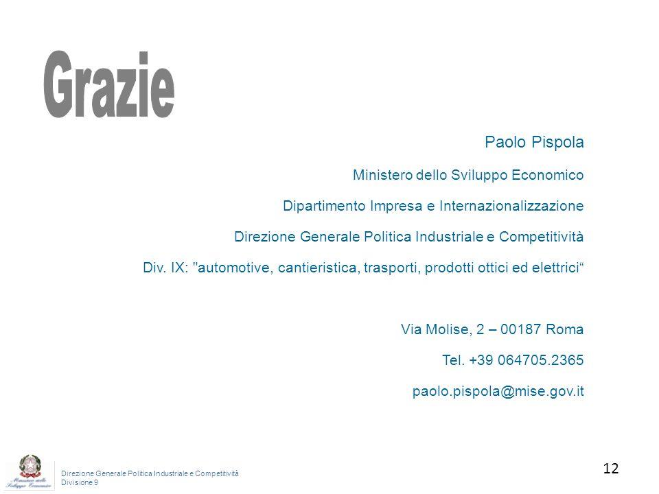 Grazie Paolo Pispola 12 12 Ministero dello Sviluppo Economico