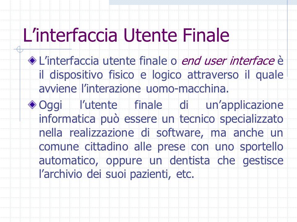 L'interfaccia Utente Finale