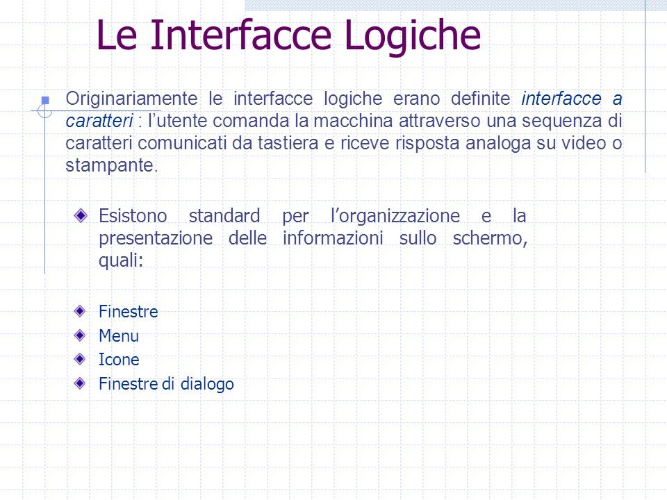 Le Interfacce Logiche