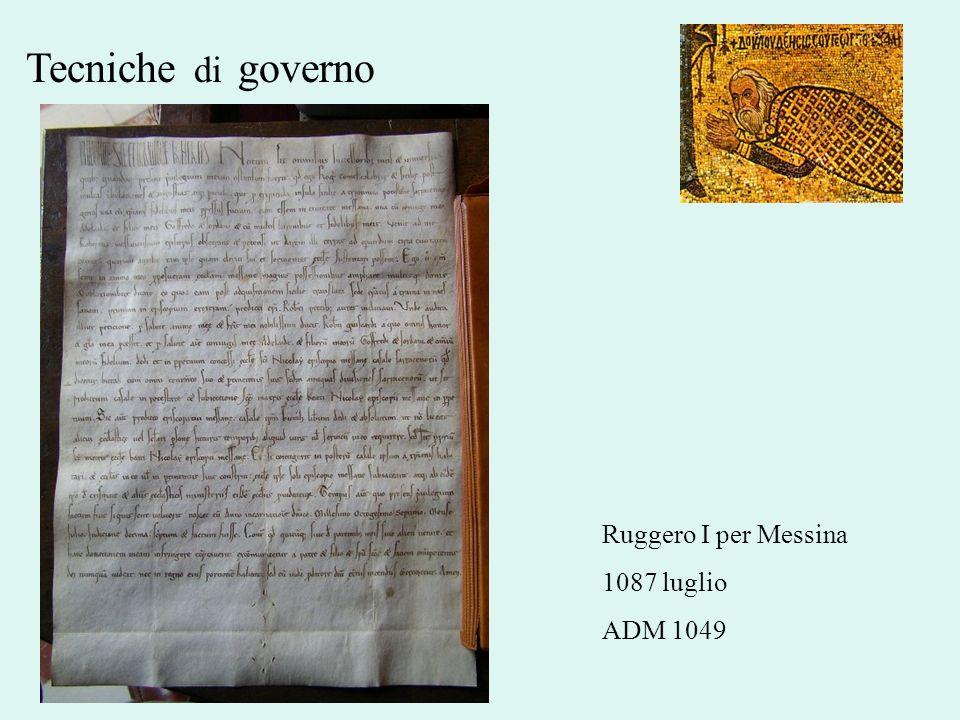 Tecniche di governo Ruggero I per Messina 1087 luglio ADM 1049