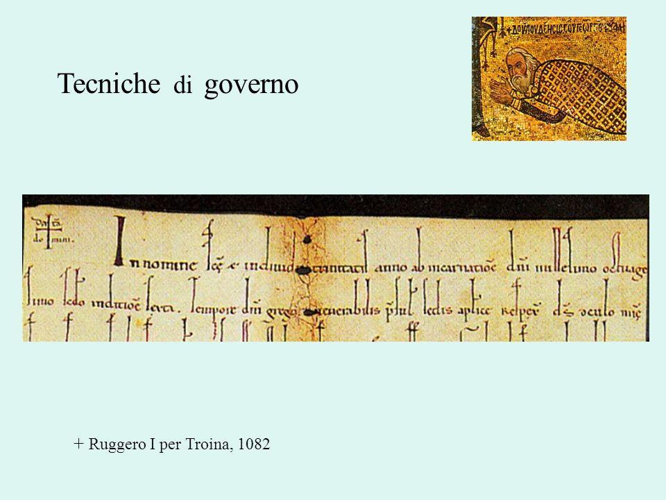 Tecniche di governo + Ruggero I per Troina, 1082