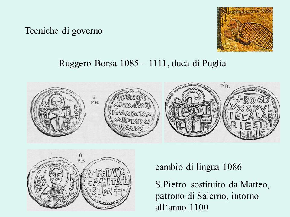 Ruggero Borsa 1085 – 1111, duca di Puglia