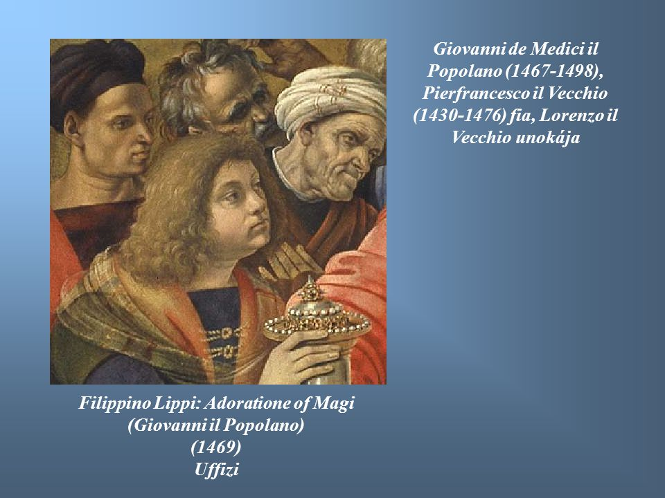 Filippino Lippi: Adoratione of Magi (Giovanni il Popolano)