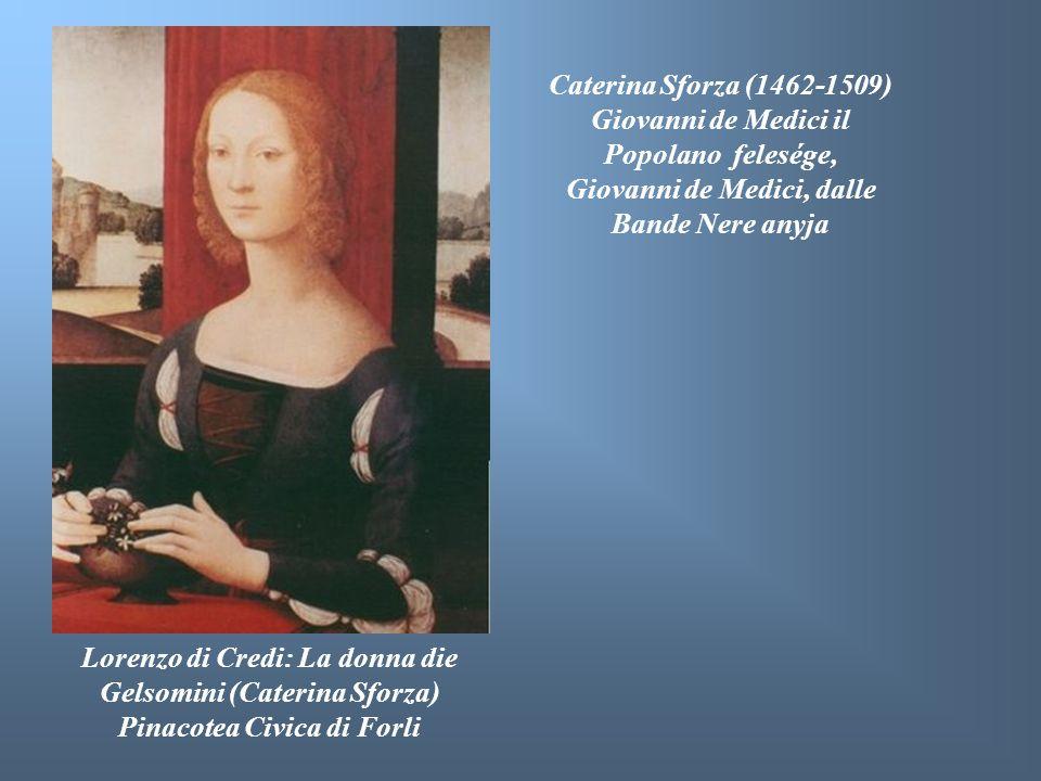 Lorenzo di Credi: La donna die Gelsomini (Caterina Sforza)