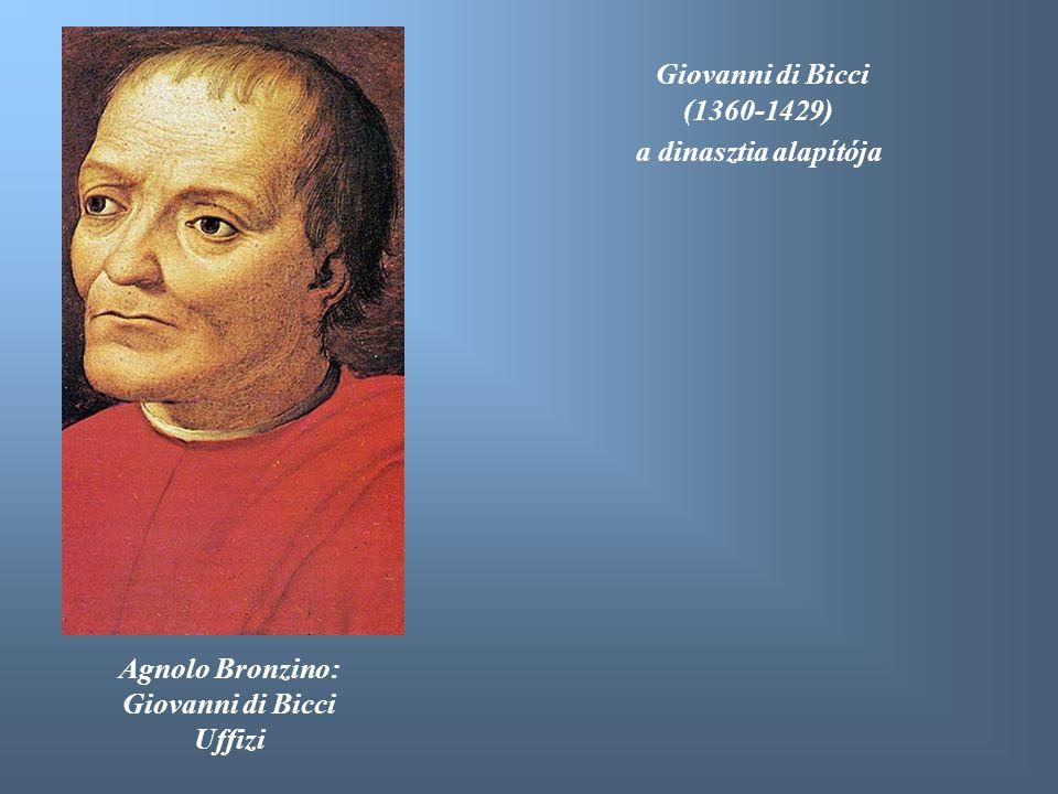 Giovanni di Bicci (1360-1429) a dinasztia alapítója Agnolo Bronzino: