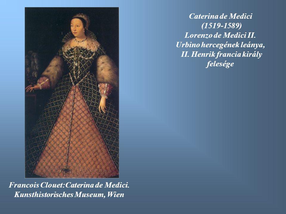 Urbino hercegének leánya, II. Henrik francia király felesége