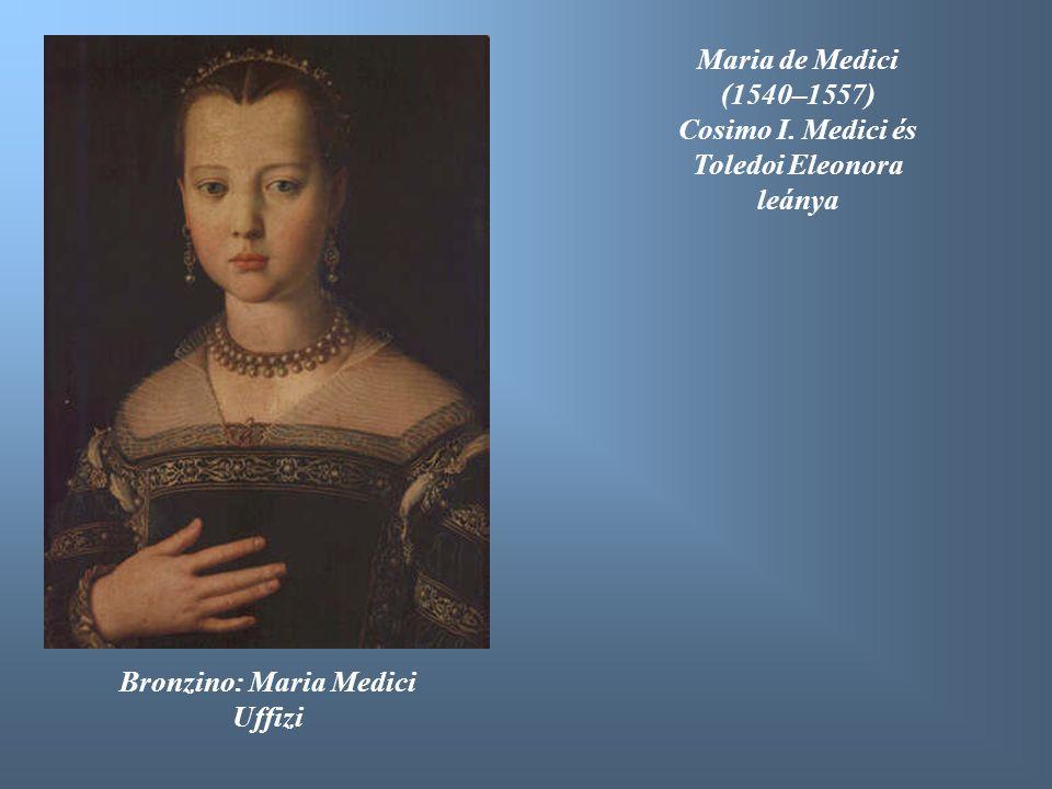 Toledoi Eleonora leánya Bronzino: Maria Medici