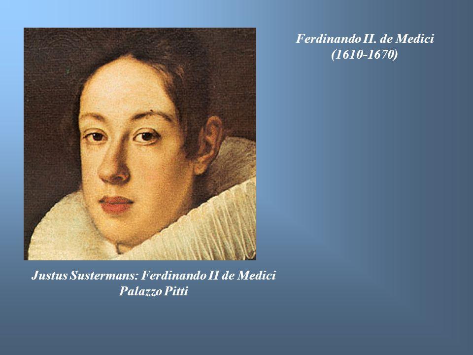 Ferdinando II. de Medici (1610-1670)