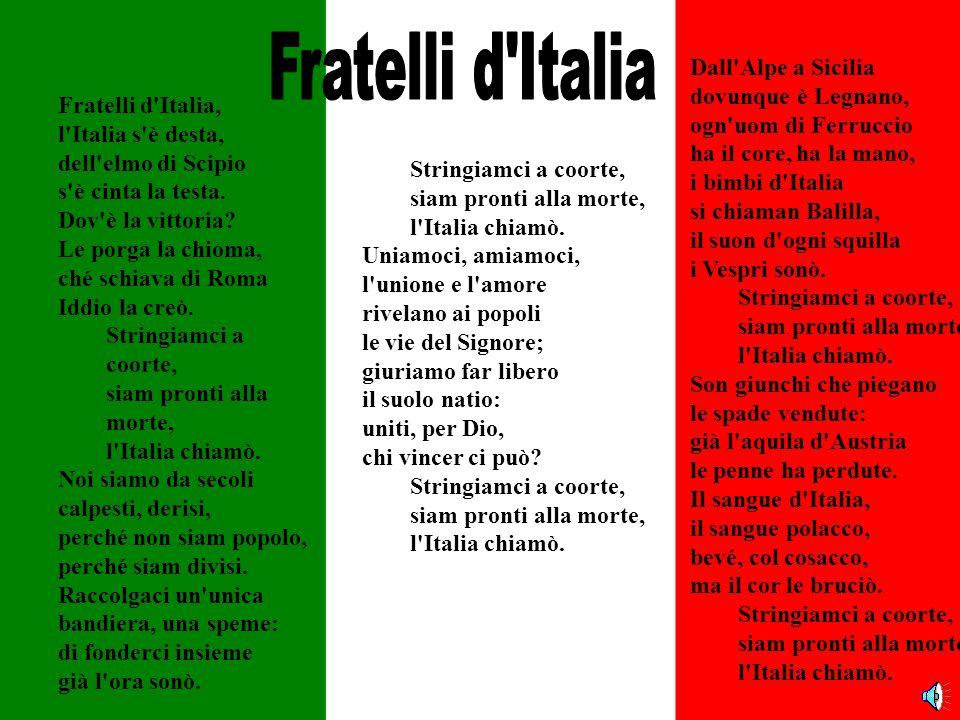 Fratelli d Italia Dall Alpe a Sicilia dovunque è Legnano,