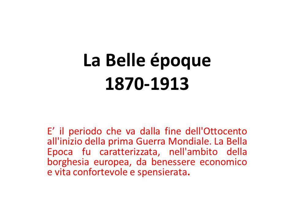La Belle époque 1870-1913