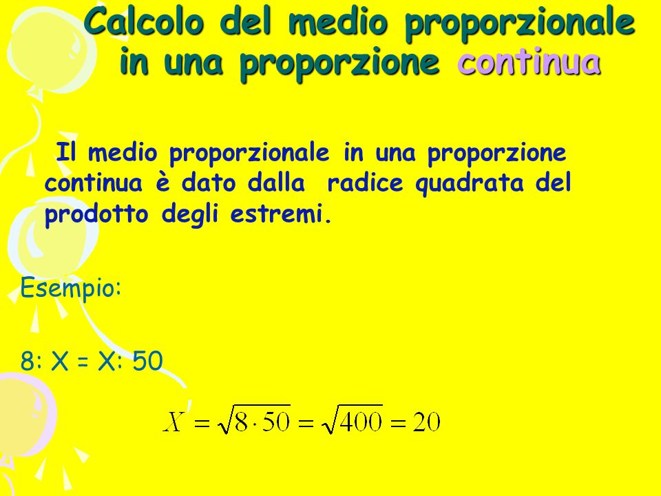 Calcolo del medio proporzionale in una proporzione continua