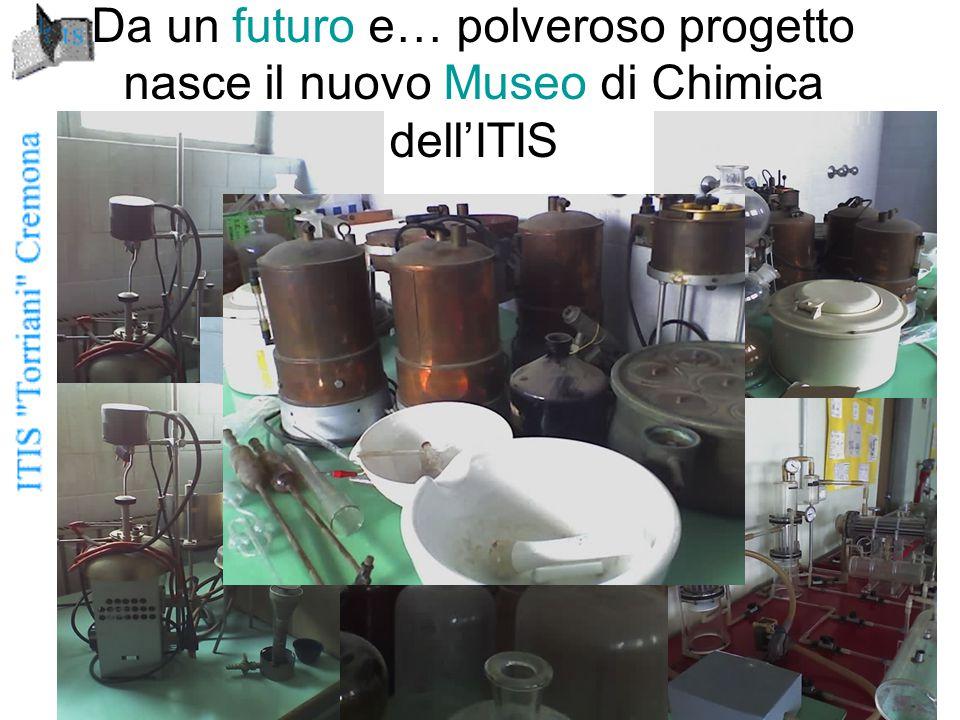 Da un futuro e… polveroso progetto nasce il nuovo Museo di Chimica dell'ITIS