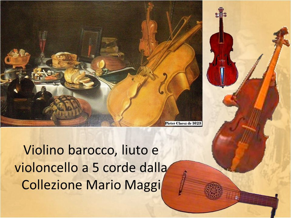 Violino barocco, liuto e violoncello a 5 corde dalla Collezione Mario Maggi