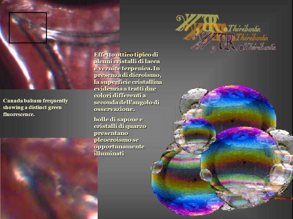 Effetto ottico tipico di alcuni cristalli di lacca e vernice terpenica