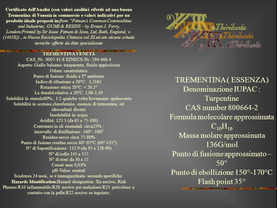 Denominazione IUPAC : Turpentine CAS number 800664-2