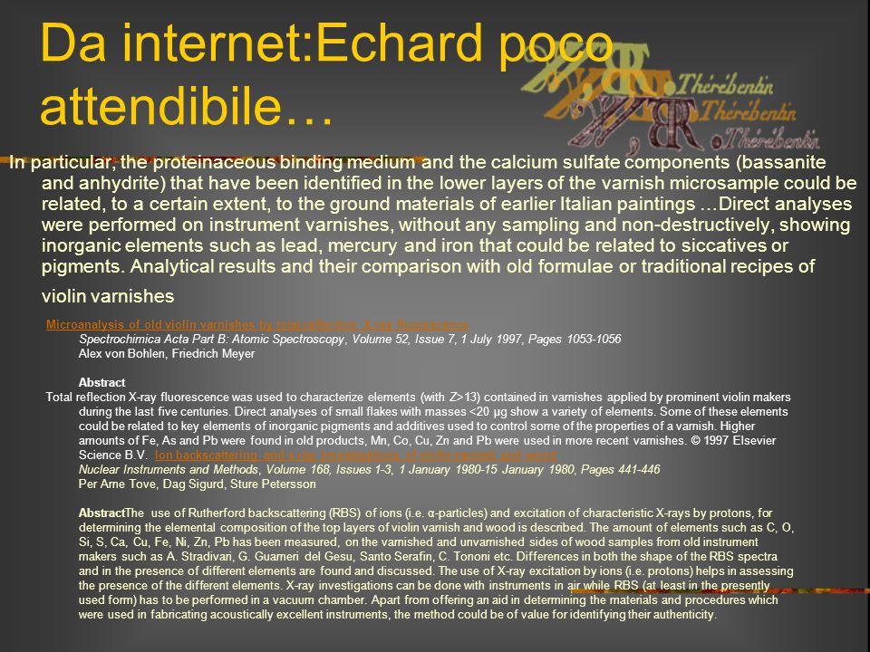 Da internet:Echard poco attendibile…