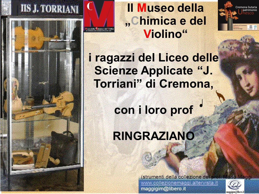 """Il Museo della """"Chimica e del Violino"""