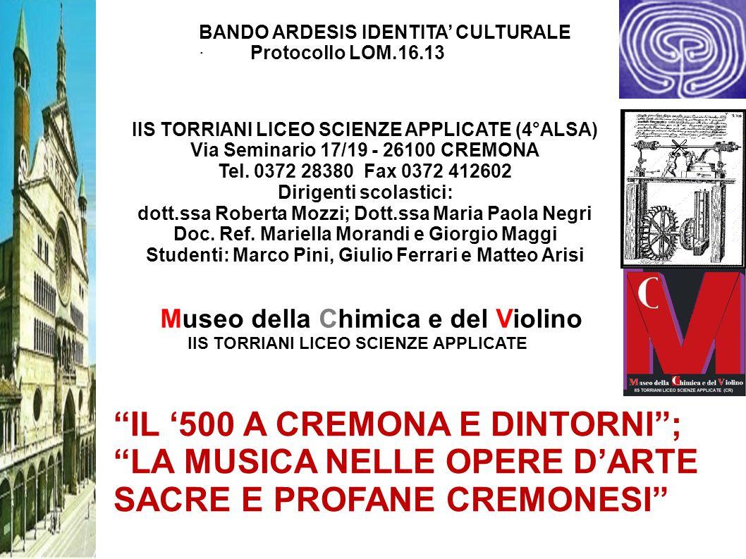 Museo della Chimica e del Violino IIS TORRIANI LICEO SCIENZE APPLICATE