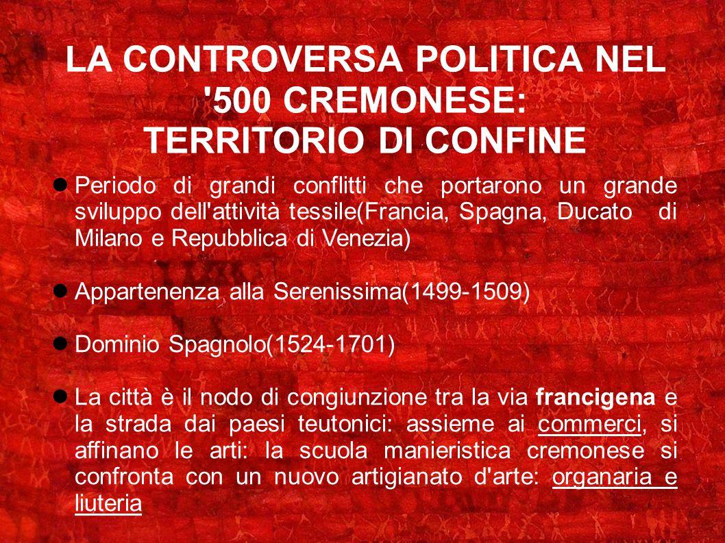 LA CONTROVERSA POLITICA NEL 500 CREMONESE: