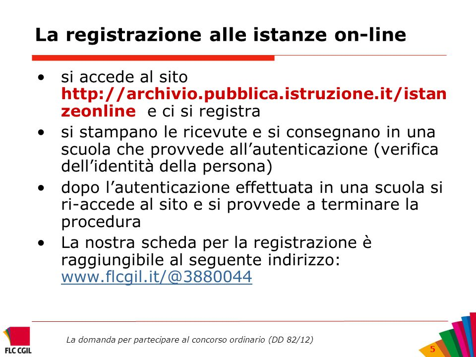 La registrazione alle istanze on-line