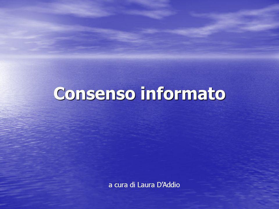 Consenso informato a cura di Laura D'Addio