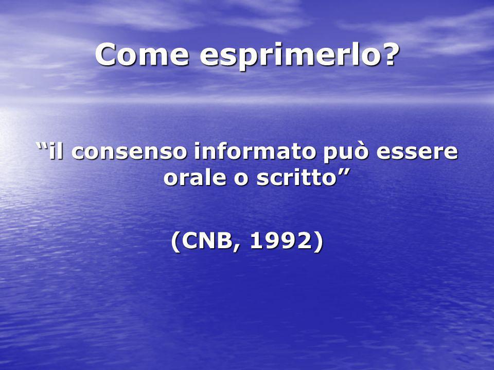 il consenso informato può essere orale o scritto