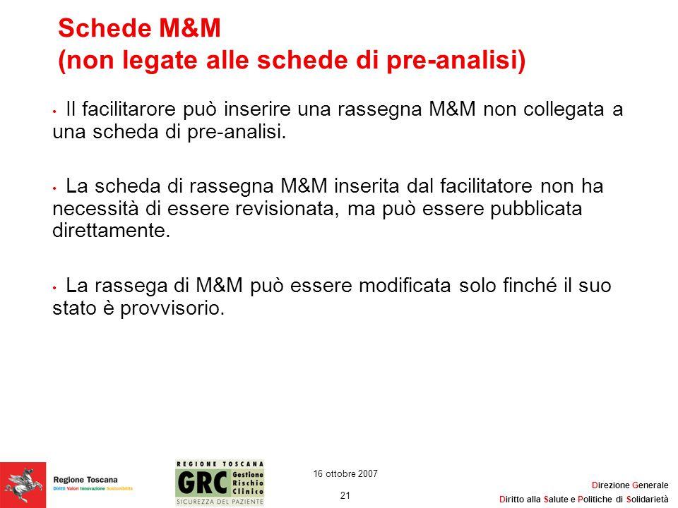 Schede M&M (non legate alle schede di pre-analisi)