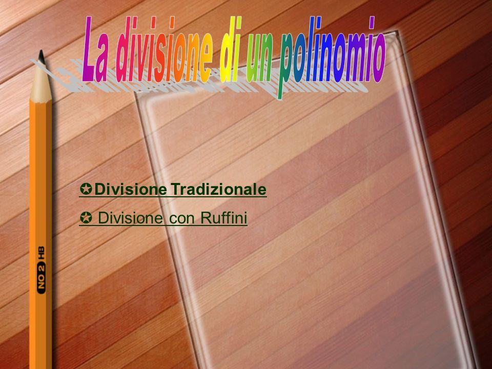 La divisione di un polinomio