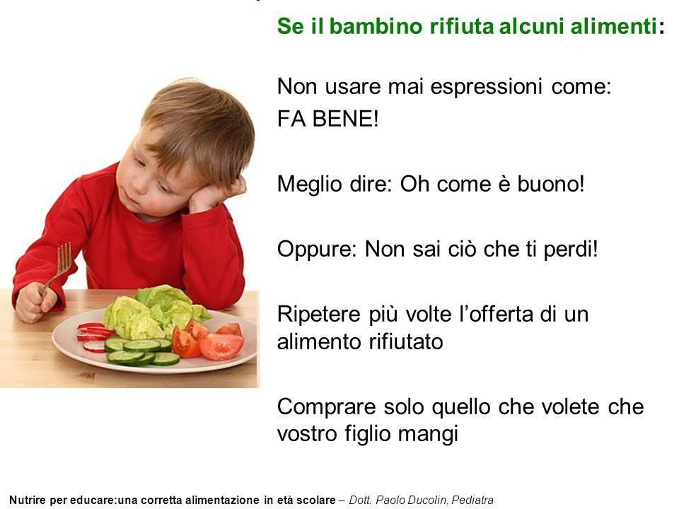 Se il bambino rifiuta alcuni alimenti: