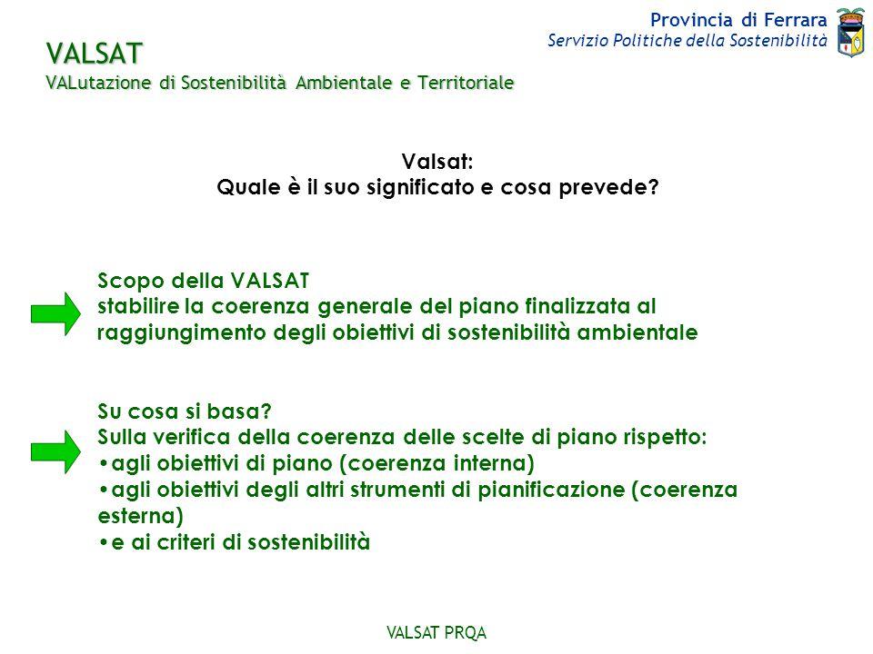 VALSAT VALutazione di Sostenibilità Ambientale e Territoriale