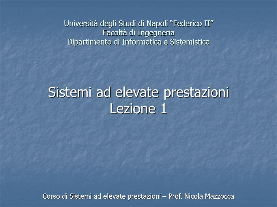 Sistemi ad elevate prestazioni Lezione 1
