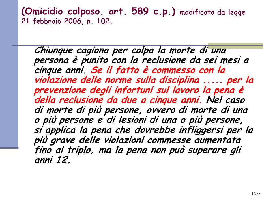 (Omicidio colposo. art. 589 c. p
