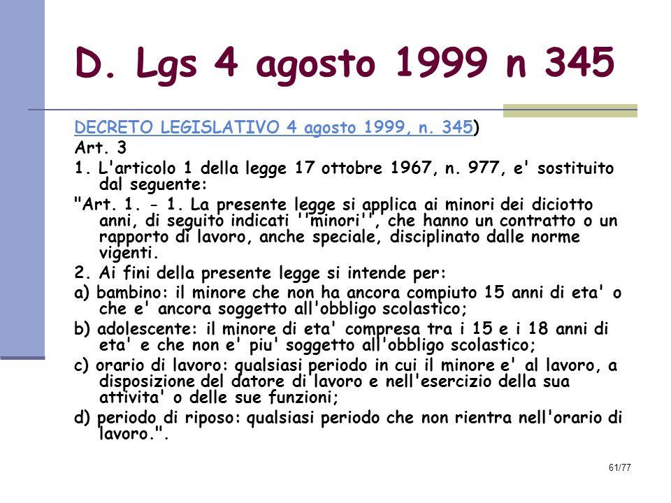 D. Lgs 4 agosto 1999 n 345 DECRETO LEGISLATIVO 4 agosto 1999, n. 345)