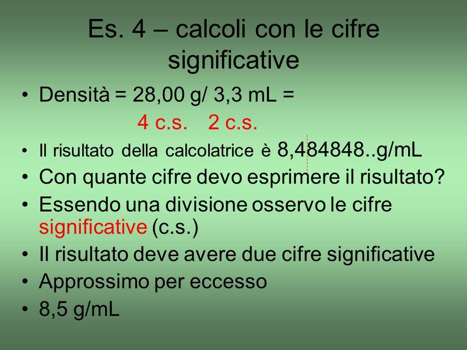 Es. 4 – calcoli con le cifre significative