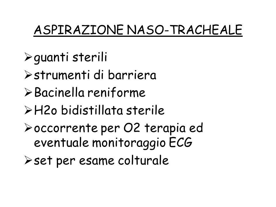 ASPIRAZIONE NASO-TRACHEALE
