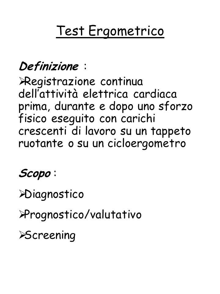 Test Ergometrico Definizione :