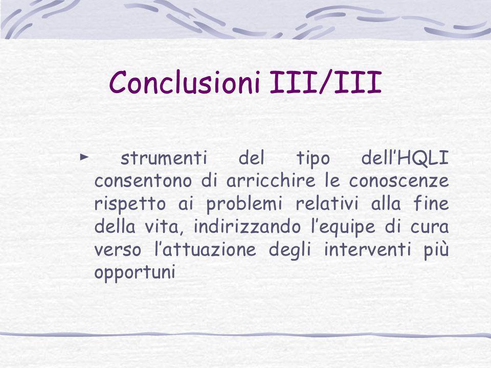 Conclusioni III/III
