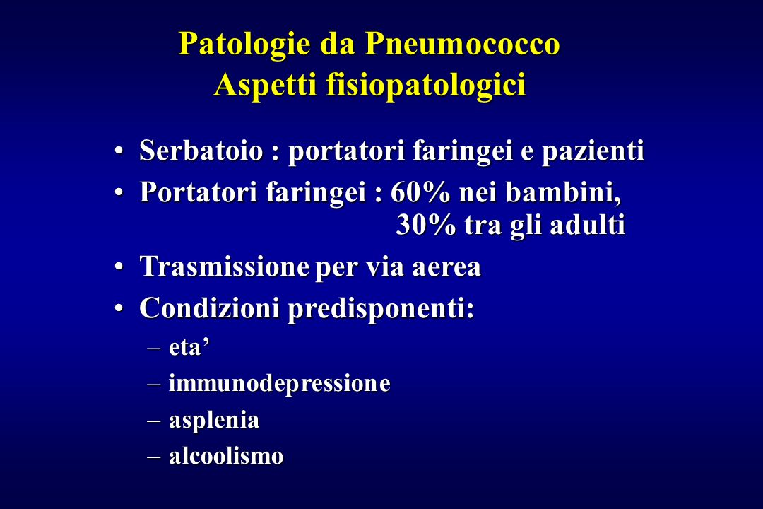 Patologie da Pneumococco Aspetti fisiopatologici