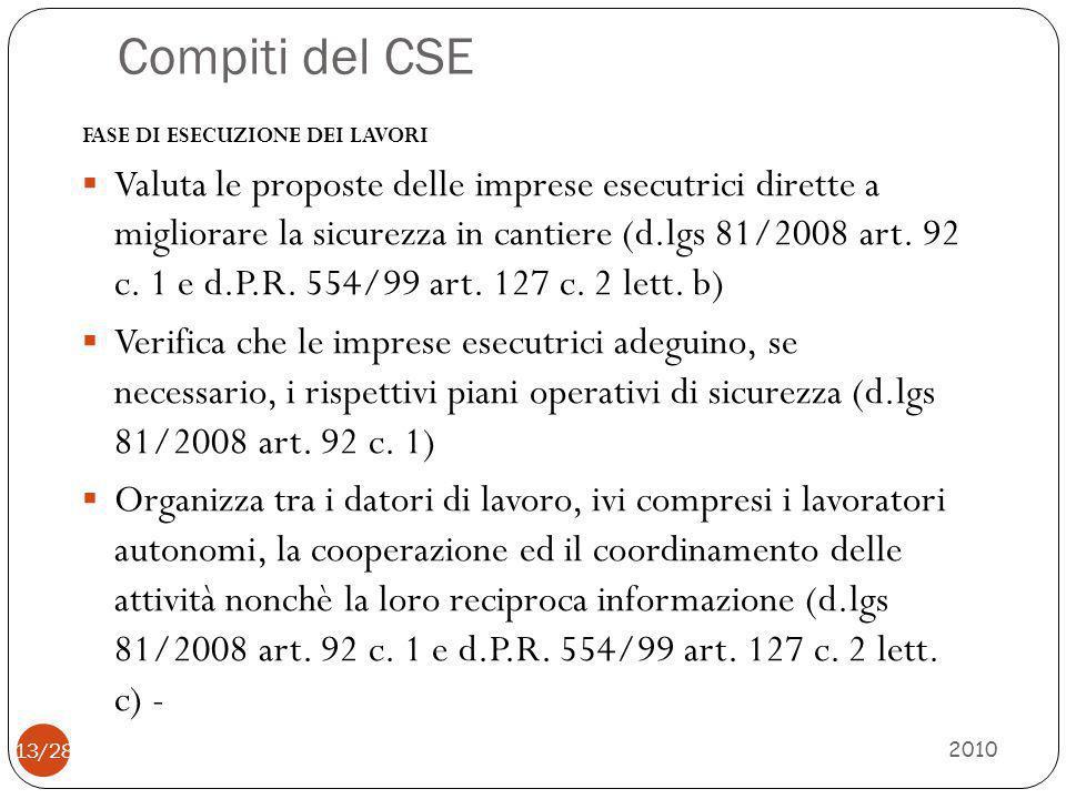 Compiti del CSE FASE DI ESECUZIONE DEI LAVORI.
