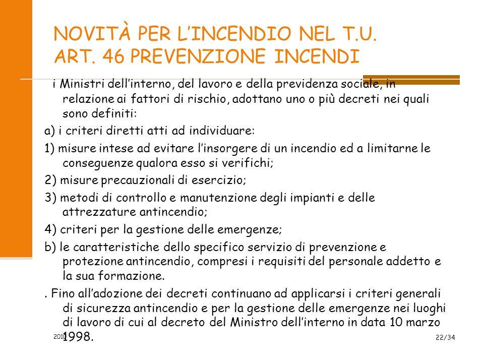 NOVITÀ PER L'INCENDIO NEL T.U. ART. 46 PREVENZIONE INCENDI