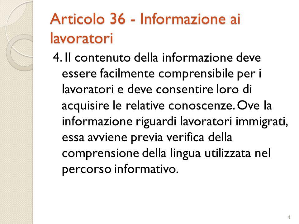 Articolo 36 - Informazione ai lavoratori
