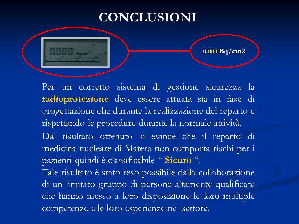 CONCLUSIONI 0.000 Bq/cm2.